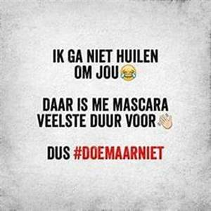 1000+ images ab... Doe Maar Quotes