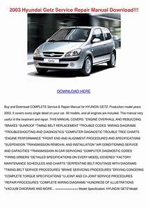 2003 Hyundai Getz Service Repair Manual Downl By