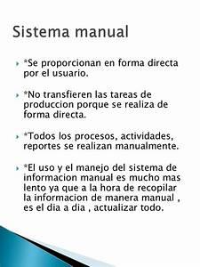 Diferencias Entre Sistema De Informacion Manual Y Sistema