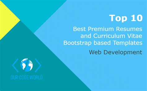 Bootstrap Template Curriculum Vitae Free by Top 10 Best Premium Resumes And Curriculum Vitae