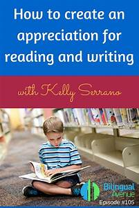 How To Create An Appreciation For Reading And Writing
