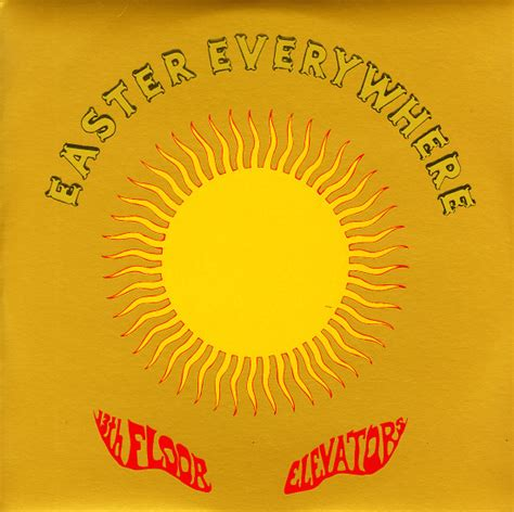 13th Floor Elevators Easter Everywhere Lp by 13th Floor Elevators Easter Everywhere 180 Gram