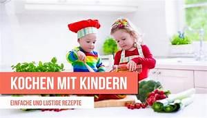 Mit Kindern Kochen : kochen mit kindern einfache und lustige rezepte ~ Eleganceandgraceweddings.com Haus und Dekorationen
