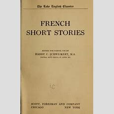 French Short Stories  Schweikert, Harry Christian, 1877  Free Download, Borrow, And Streaming