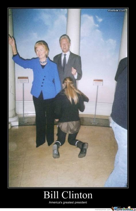 Bill Clinton Meme - bill clinton memes best collection of funny bill clinton pictures