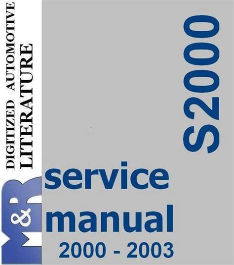 service manuals schematics 2000 honda s2000 free book repair manuals 2000 2003 s2000 honda original service manual download manua