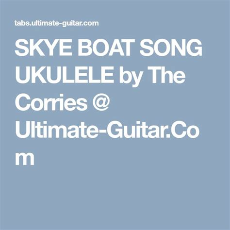 Skye Boat Song Corries by Best 25 The Skye Boat Song Ideas On Pinterest Theme