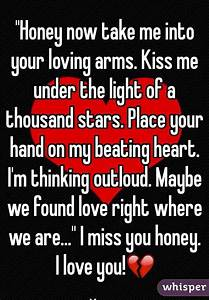"""""""Honey now take me into your loving arms. Kiss me under ..."""