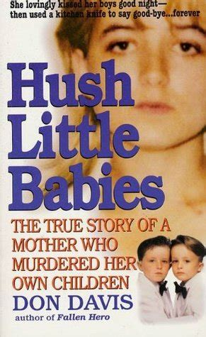 hush  babies  true story   mother