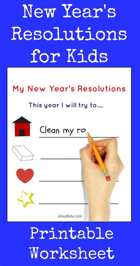 new year resolutions printable kid free free printable new year s resolutions activity sheet for jinxy