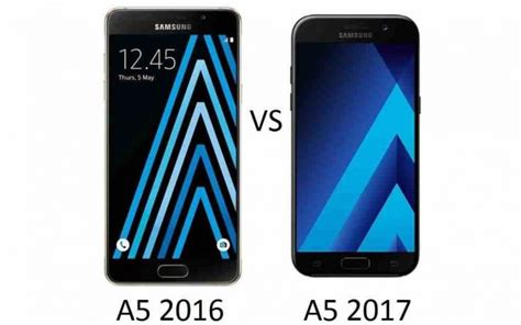 samsung galaxy a5 2016 vs samsung galaxy a5 2017 what