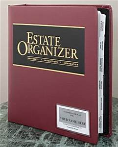 Lawrence j robertson attorney what documents are in a for Estate planning document organizer