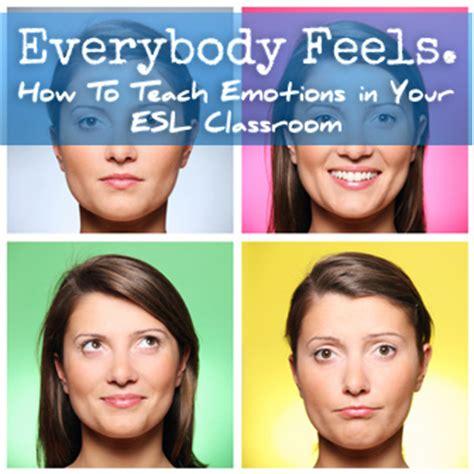 feel today teaching emotions   esl classroom