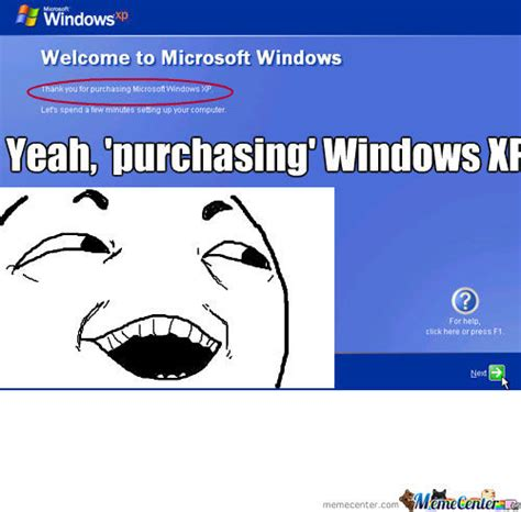 Windows Meme - pirating windows xp by ccookie66 meme center