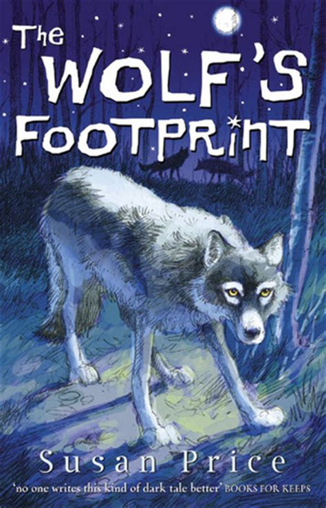 wolfs footprint  susan price reviews discussion bookclubs lists