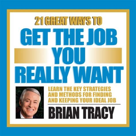 21 Great Ways To Get The Job You Really Want  Audiobook Audiblecom