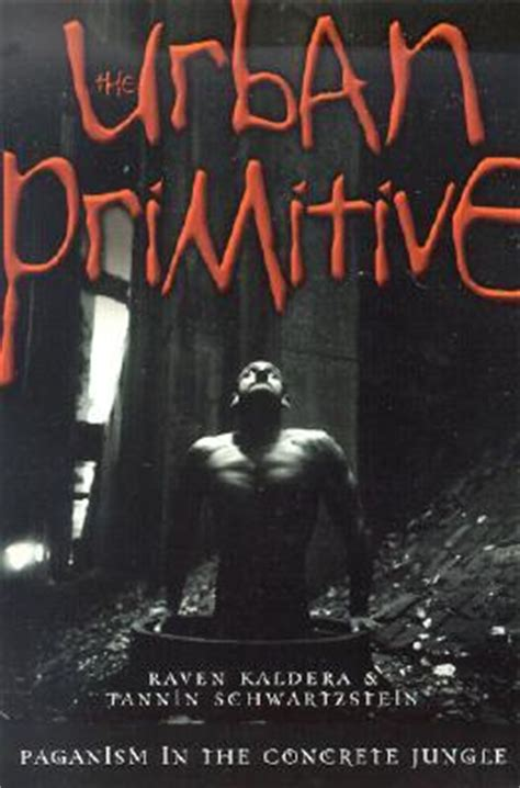 urban primitive paganism   concrete jungle