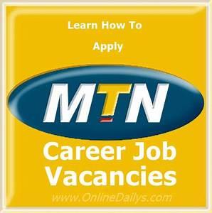 Job Vacancies in MTN Nigeria - Application & Job Requirements