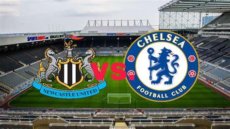 Live Streaming Newcastle vs Chelsea EPL 26 Ogos 2018 - MY ...
