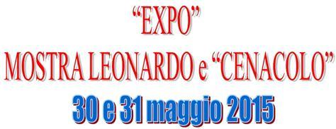Expo Prenotazione Ingresso Expo Mostra Leonardo E Cenacolo Cral Comune Di Rimini