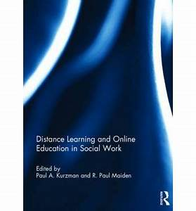 Distance Learning and Online Education in Social Work ...