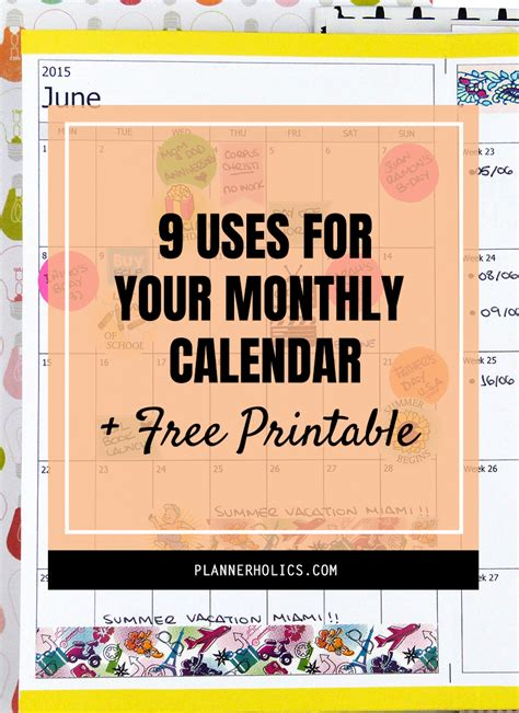 9 Uses For Your Monthly Calendar + Free Printable