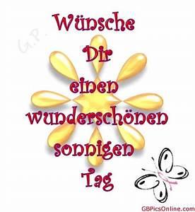 Schönen Freien Tag Bilder : w nsche dir einen wundersch nen sonnigen tag sch nen tag bild 20866 ~ Eleganceandgraceweddings.com Haus und Dekorationen