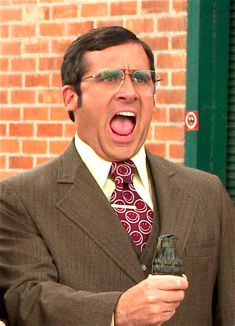 Anchorman Brick I L Quotes by Steve Carell Quot Brick Where D You Get A