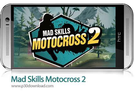 mad skills motocross 2 download mad skills motocross 2 v2 6 1 mod a2z p30 download full