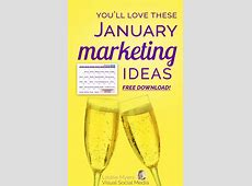 Juicy January Marketing Ideas to Rock 2018 FREE Download