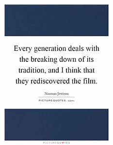 Quotes about Br... Break With Tradition Quotes