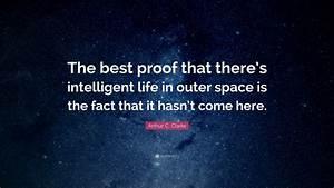 In Life : arthur c clarke quote the best proof that there s ~ Nature-et-papiers.com Idées de Décoration