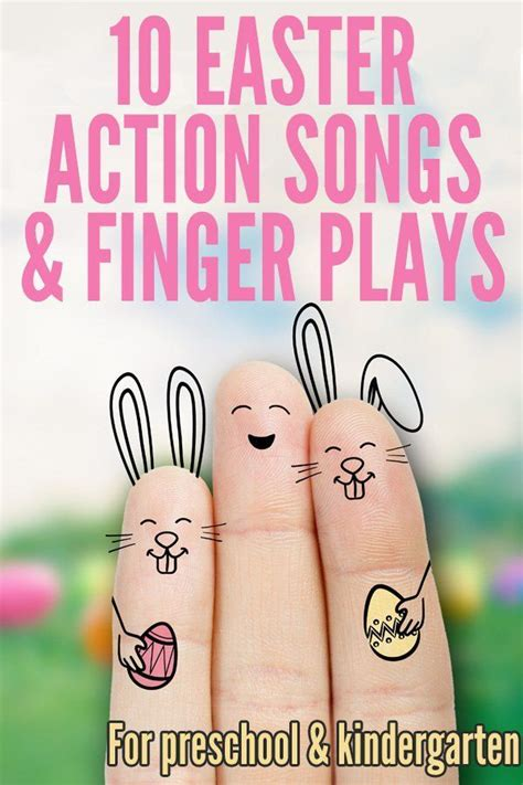 10 easter finger plays amp songs for preschool 563   db56261994b3cf82924bd804ecf5161f