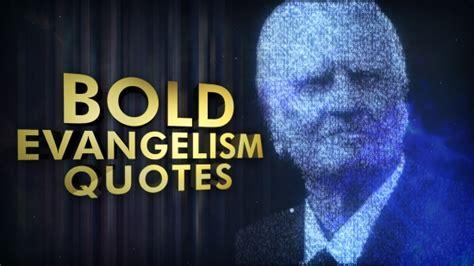 bold evangelism quotes hyper pixels media sermonspice