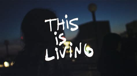 This Is Living (feat Lecrae) (music Video)  Hillsong Young & Free Youtube