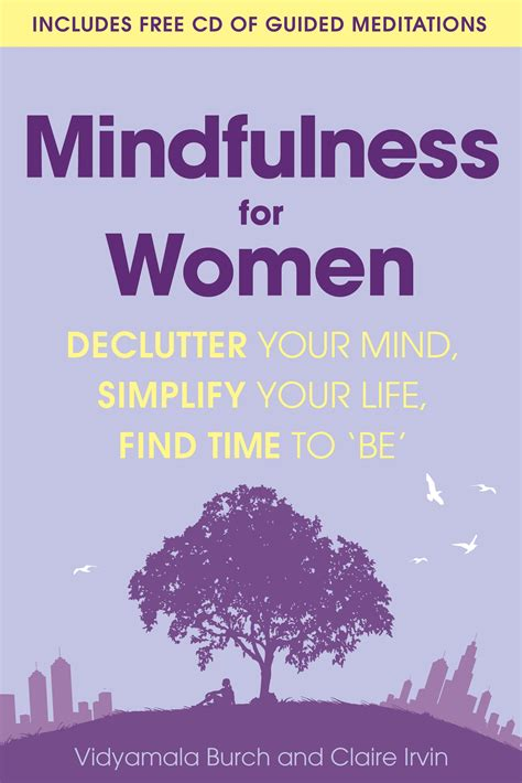 Mindfulness for Women: Declutter Your Mind, Simplify Your ...