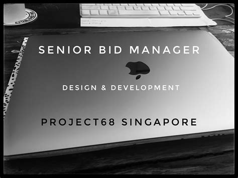bid manager senior bid manager singapore project68