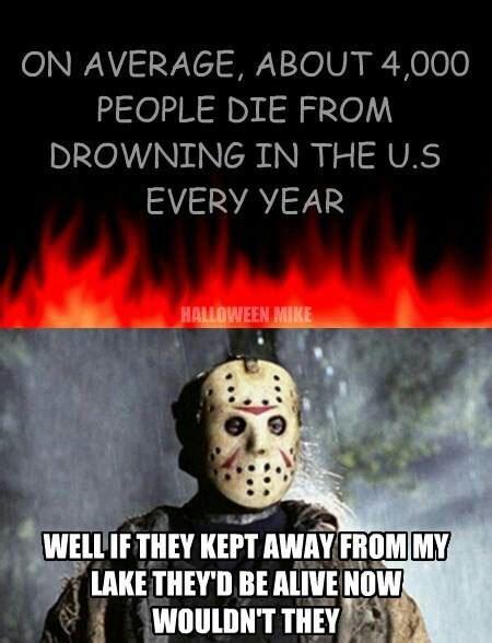 Jason Voorhees Memes - jason voorhees my horror world pinterest horror movie and scary movies