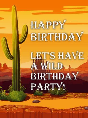 wild party   desert funny birthday card birthday