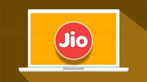 reliance jio 4g laptops reportedly in the stateany