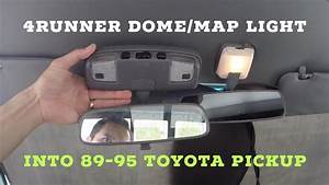 How To Replace 4runner Dome    Map Light Into 89