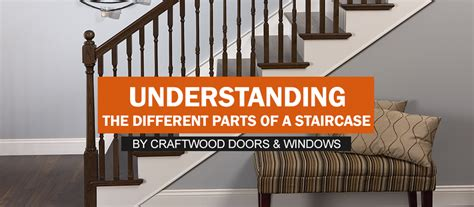 understanding stair parts craftwood products
