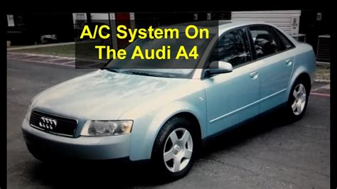 automobile air conditioning repair 2004 audi a8 spare parts catalogs audi a4 self service recharging the ac system 134a freon auto repair series youtube