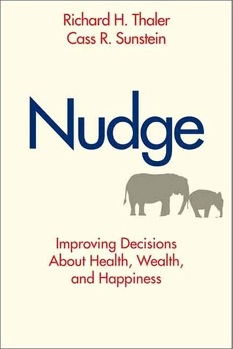 nudge improving decisions  health wealth