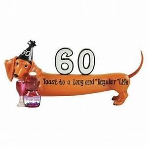 Hot Diggity Dachshund Happy Birthday 60 Long and Regular