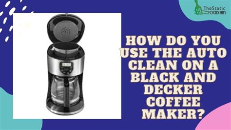 To keep your coffee machine free of harmful bacteria, learn how to clean a coffee maker quickly and easily. How To Program Black And Decker Coffee Maker | Thestaticfoodbin.com