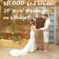20 dazzling real weddings for 8 000 and - Budget Wedding Ideas