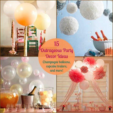 15 Outrageous Party Decor Ideas