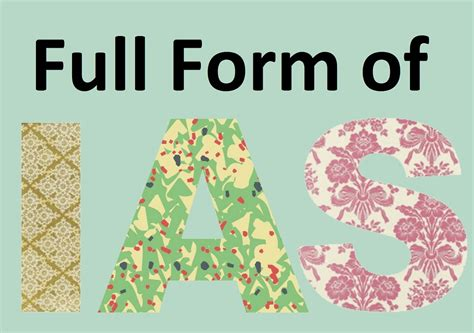 ias full form what is full form of ias in hindi english