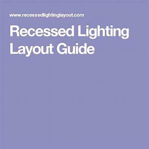 Ideas about recessed lighting layout on